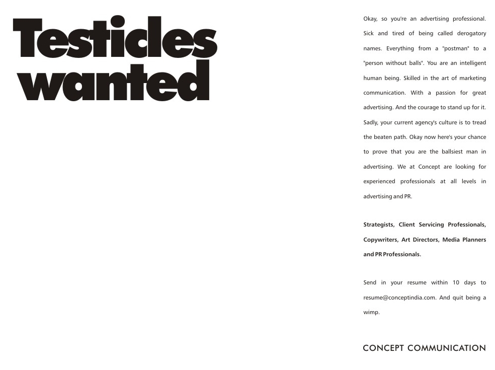 Worldwide there are many beautiful and creative recruitment ads to be found. For your inspiration, I'll post a weekly preview on the Global Recruiting Roundtable blog. The focus will be on international vacancy print ads, recruitment guerrilla marketing or employer branding campaigns. Today a print advert for an advertising professional...
