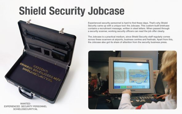 Experienced security personnel is hard to find these days. Only a few specialists can fulfill this narrow job profile and they tend to work ln the border patrol or as airport police. That's why Shield Security came up with a unique tool: the Jobcase. This custom-built briefcase contains a recruitment […]